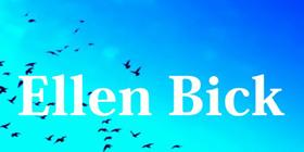 Bick, Ellen