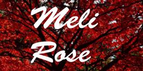 Rose, Meli